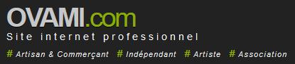 OVAMI Site Internet Professionnel - # Artisan & Commerçant # Indépendant # Artiste # Association